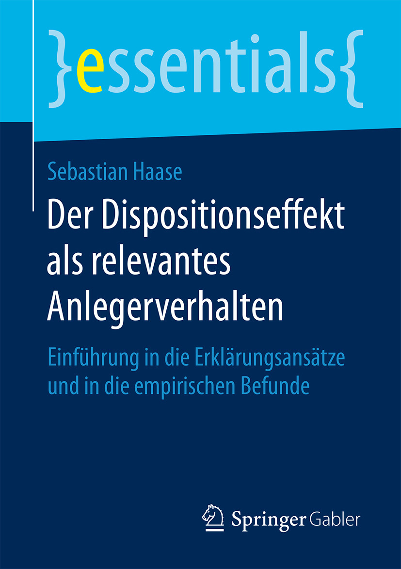 Haase, Sebastian - Der Dispositionseffekt als relevantes Anlegerverhalten, ebook