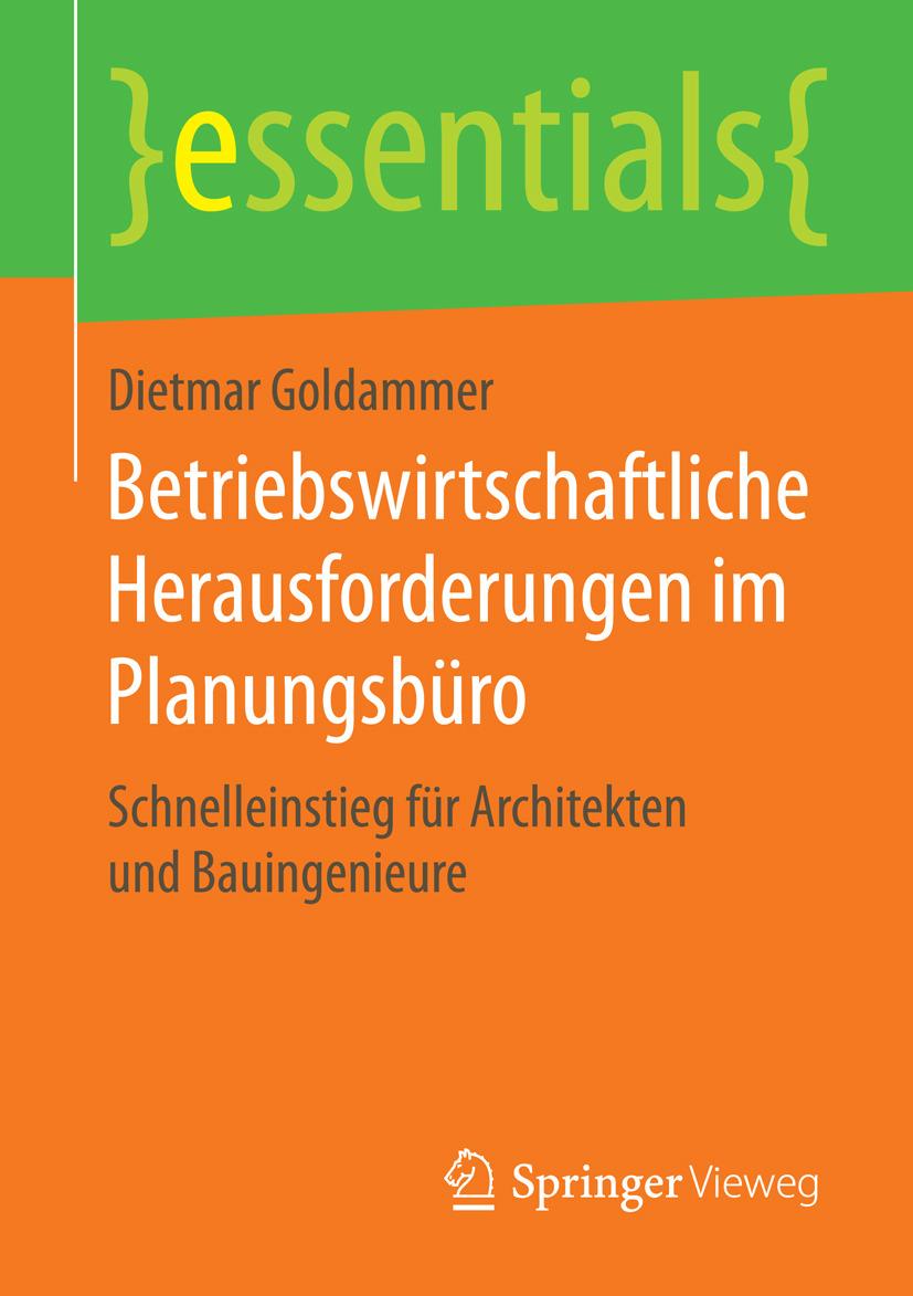 Goldammer, Dietmar - Betriebswirtschaftliche Herausforderungen im Planungsbüro, ebook