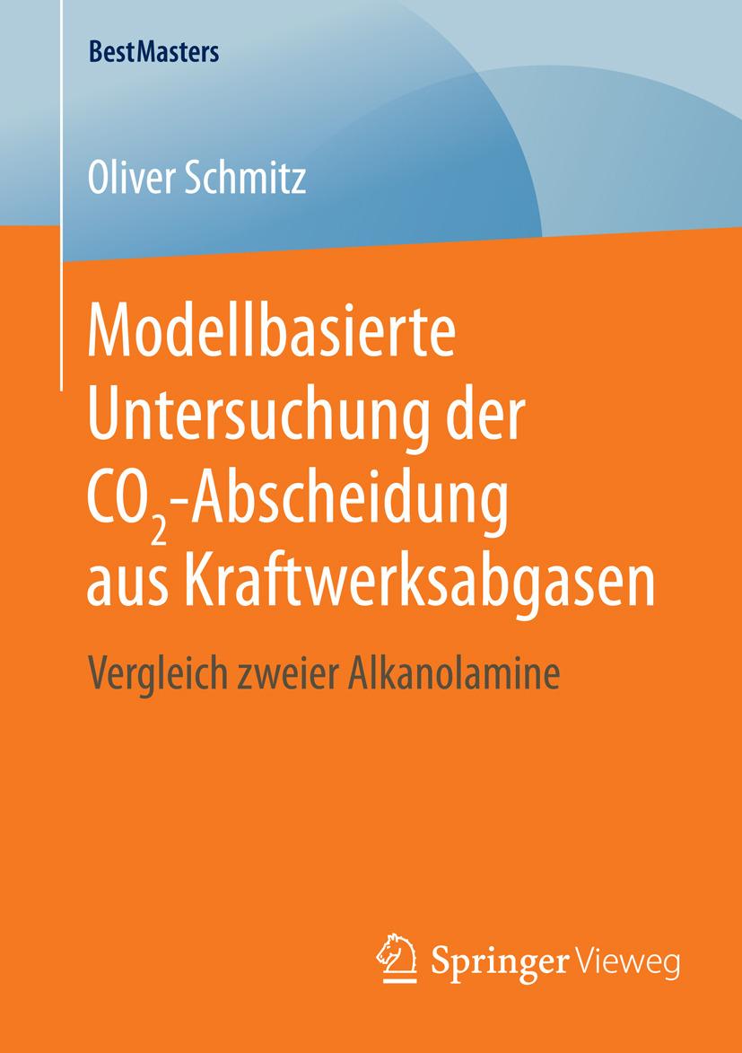 Schmitz, Oliver - Modellbasierte Untersuchung der CO2-Abscheidung aus Kraftwerksabgasen, ebook
