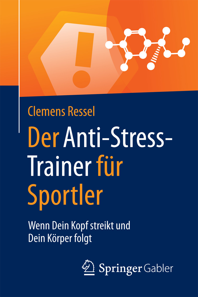 Ressel, Clemens - Der Anti-Stress-Trainer für Sportler, ebook
