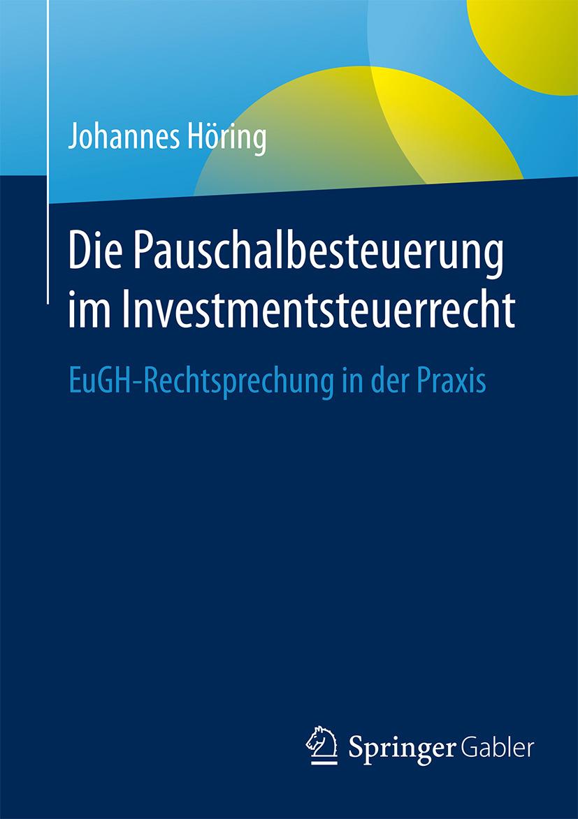 Höring, Johannes - Die Pauschalbesteuerung im Investmentsteuerrecht, ebook