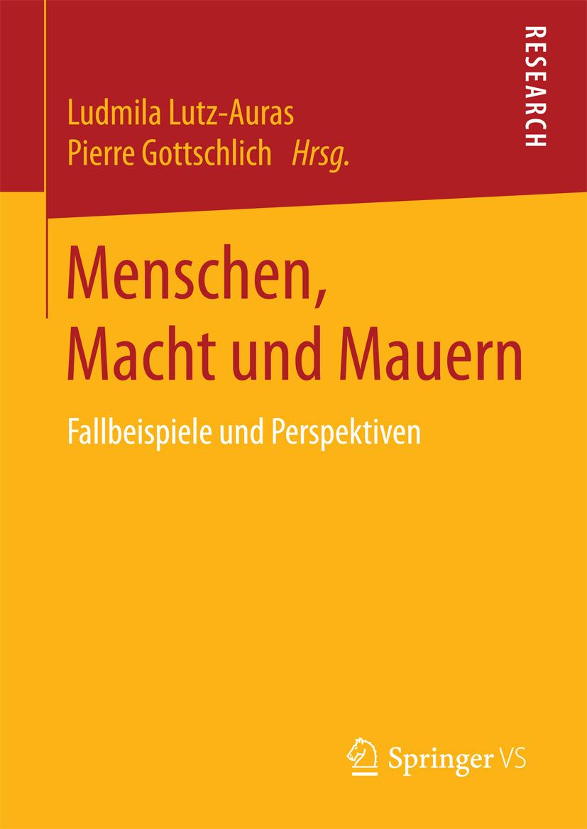 Gottschlich, Pierre - Menschen, Macht und Mauern, ebook