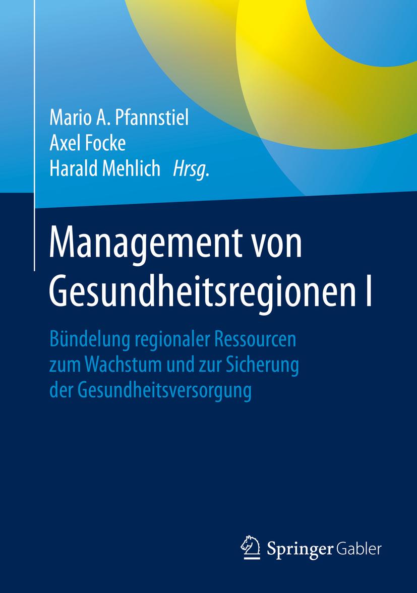 Focke, Axel - Management von Gesundheitsregionen I, ebook
