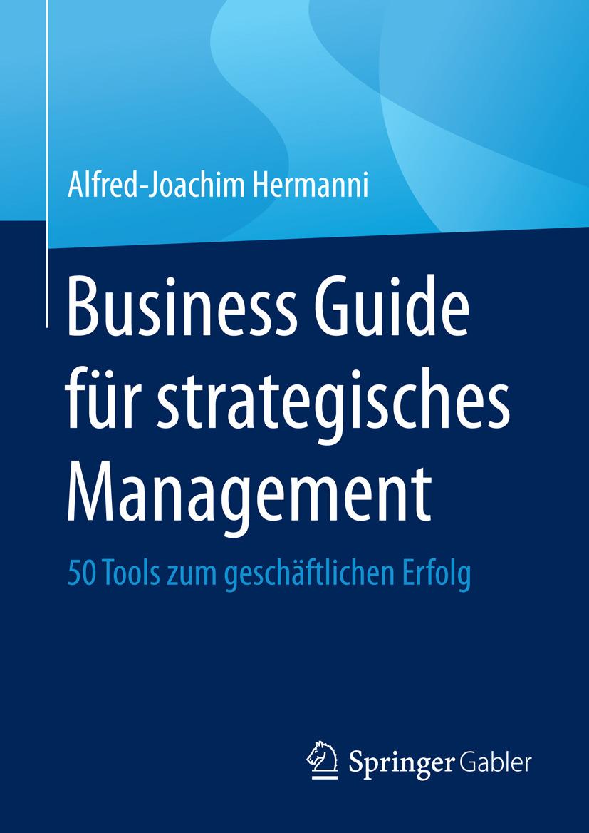 Hermanni, Alfred-Joachim - Business Guide für strategisches Management, ebook