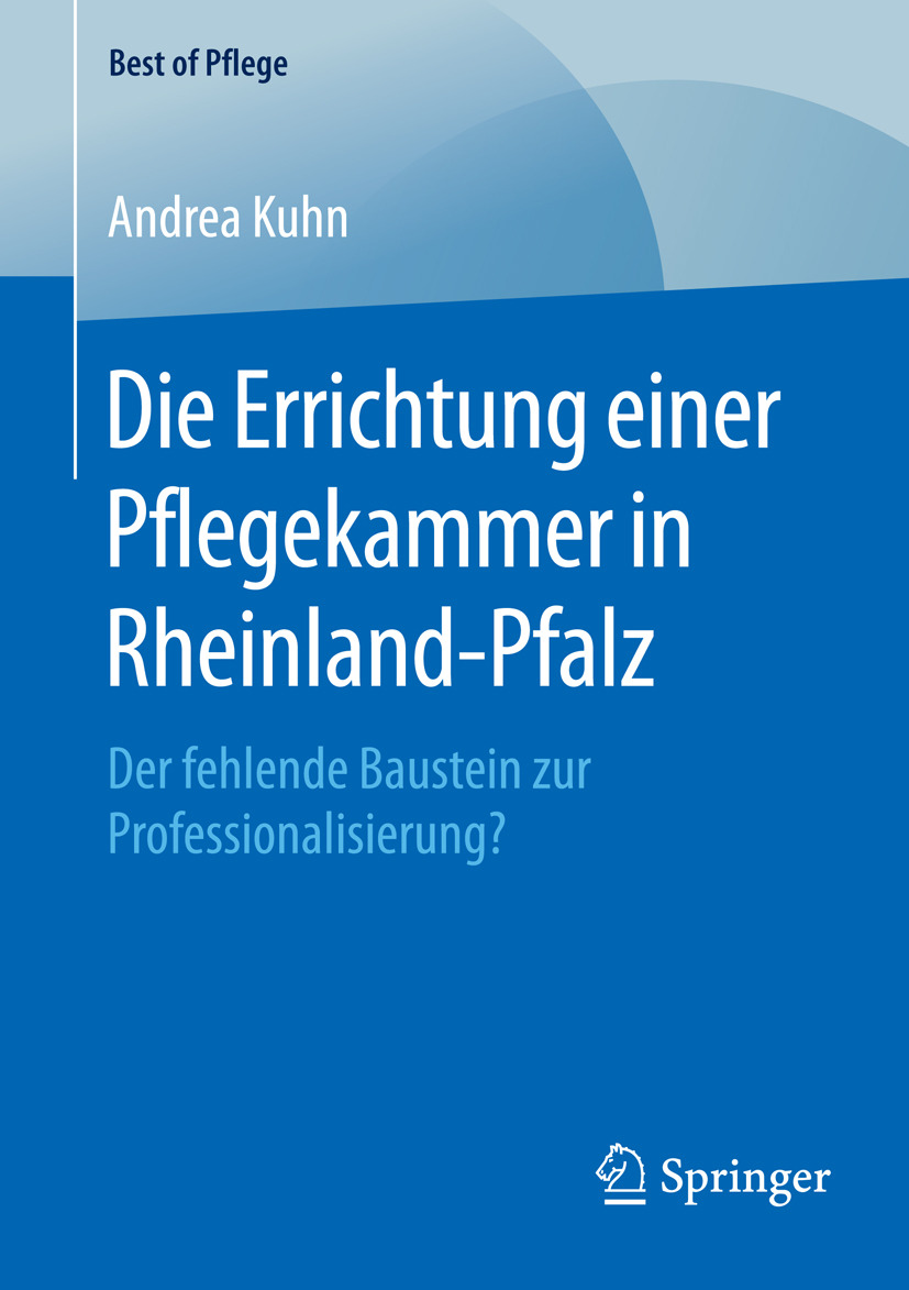 Kuhn, Andrea - Die Errichtung einer Pflegekammer in Rheinland-Pfalz, ebook