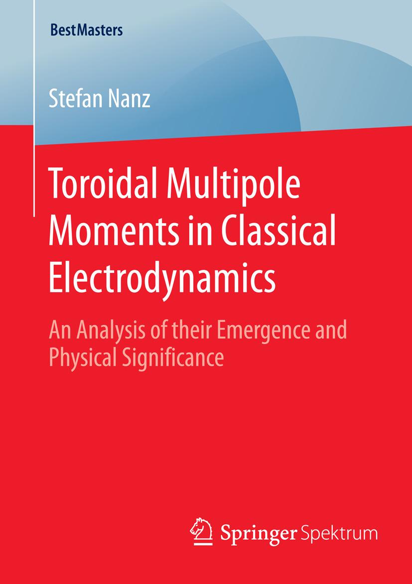 Nanz, Stefan - Toroidal Multipole Moments in Classical Electrodynamics, ebook