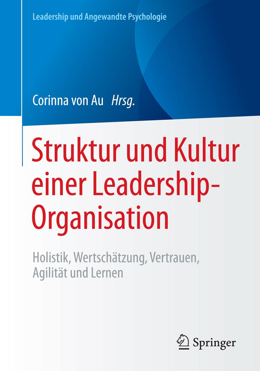 Au, Corinna von - Struktur und Kultur einer Leadership-Organisation, ebook