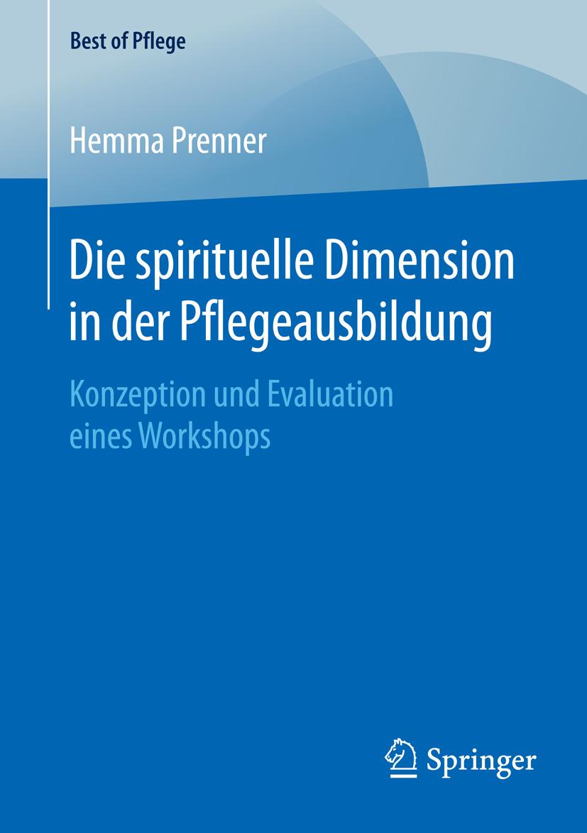 Prenner, Hemma - Die spirituelle Dimension in der Pflegeausbildung, ebook