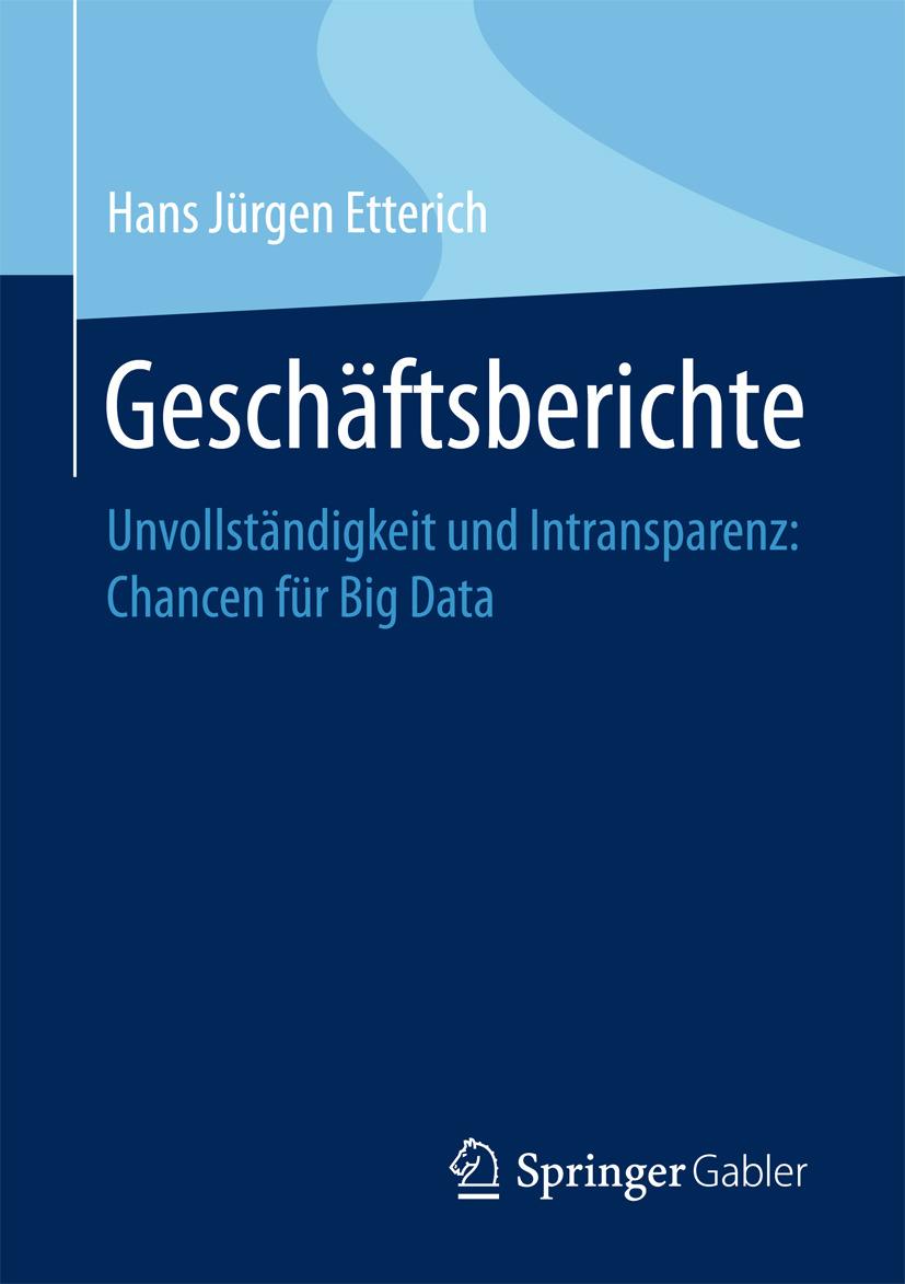 Etterich, Hans Jürgen - Geschäftsberichte, ebook