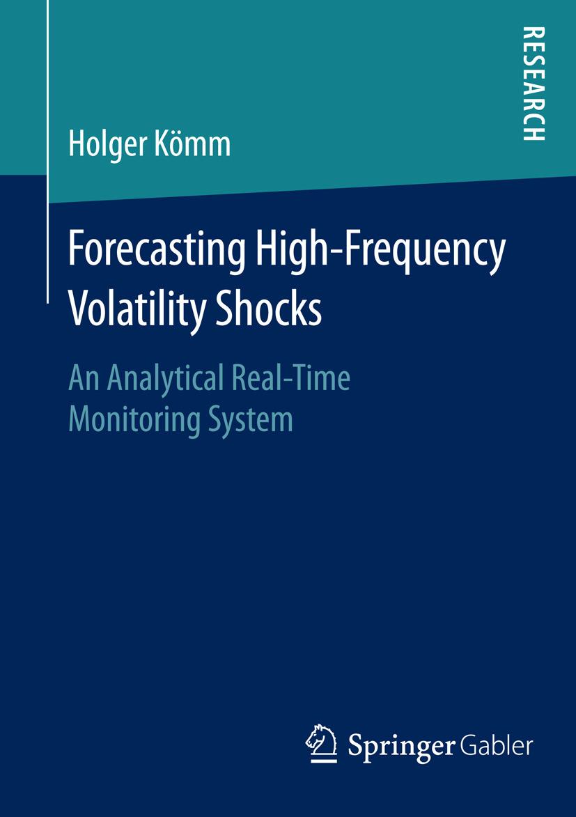 Kömm, Holger - Forecasting High-Frequency Volatility Shocks, ebook