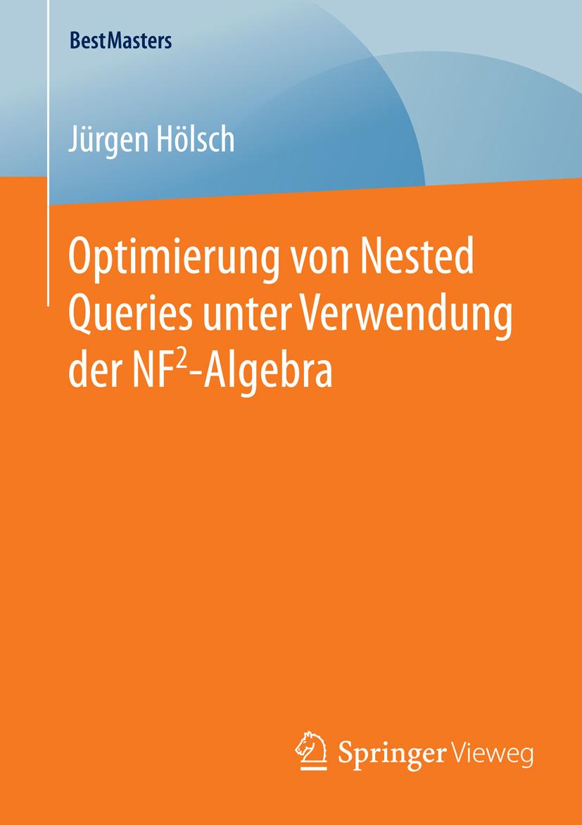 Hölsch, Jürgen - Optimierung von Nested Queries unter Verwendung der NF2-Algebra, ebook