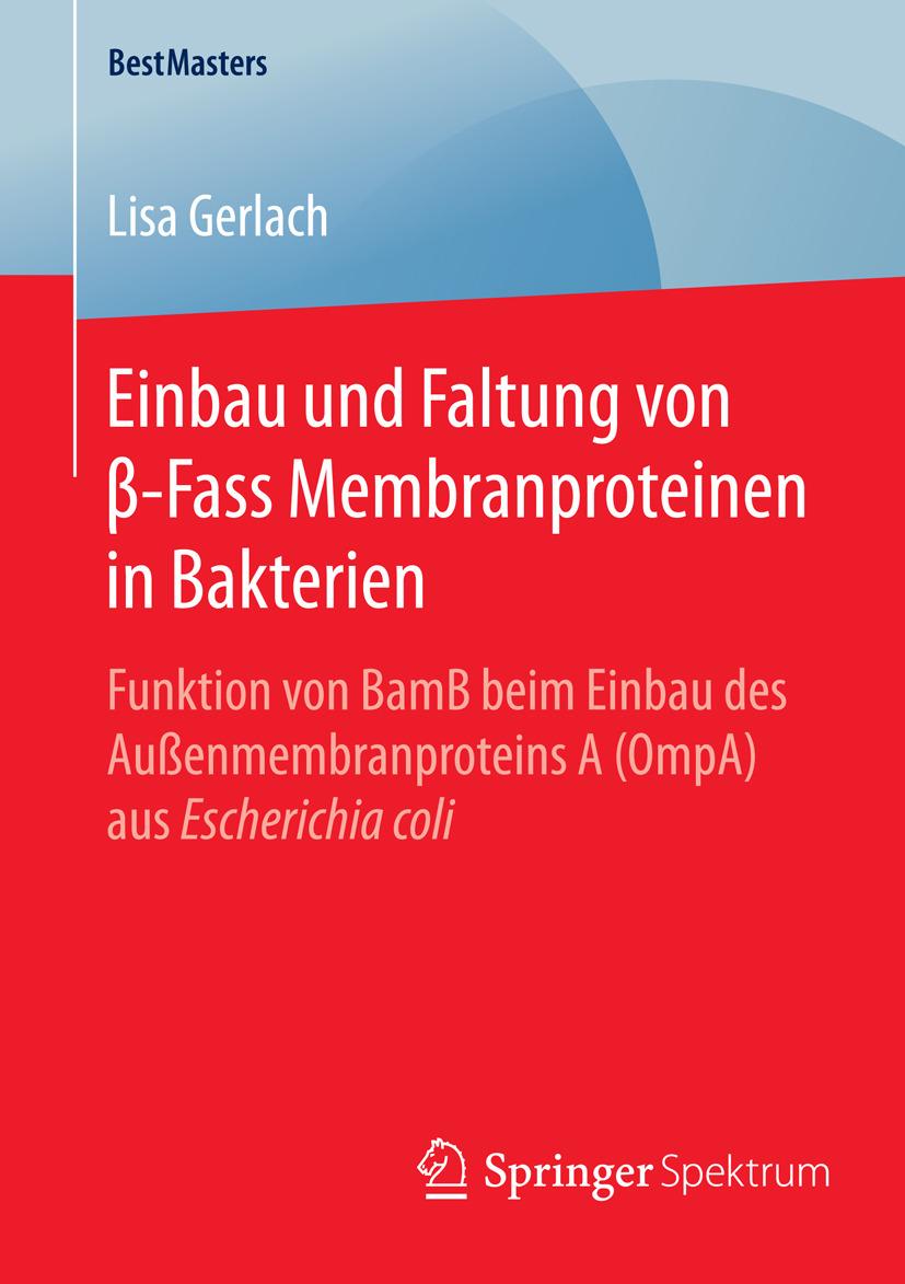 Gerlach, Lisa - Einbau und Faltung von β-Fass Membranproteinen in Bakterien, ebook