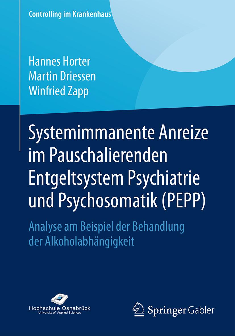 Driessen, Martin - Systemimmanente Anreize im Pauschalierenden Entgeltsystem Psychiatrie und Psychosomatik (PEPP), ebook