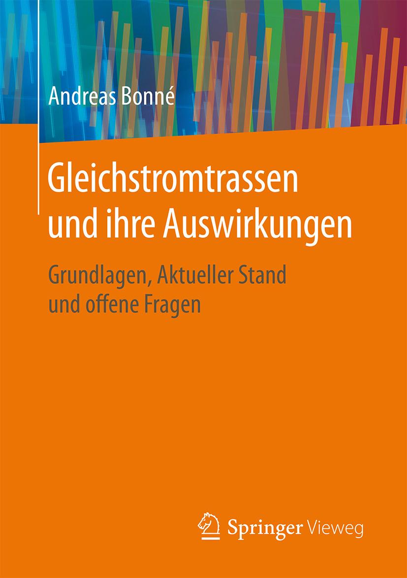 Bonné, Andreas - Gleichstromtrassen und ihre Auswirkungen, ebook