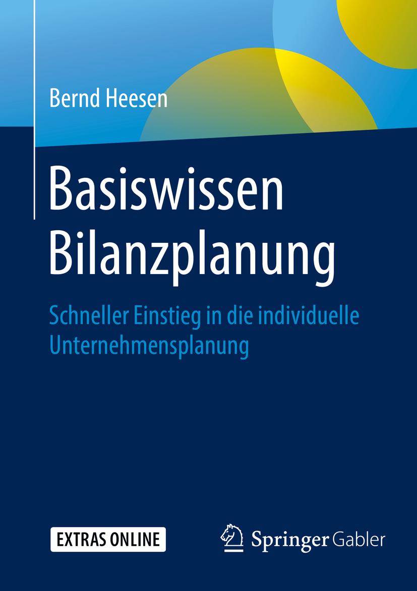 Heesen, Bernd - Basiswissen Bilanzplanung, ebook