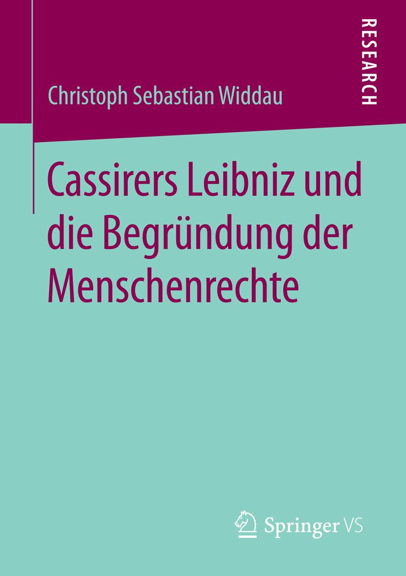 Widdau, Christoph Sebastian - Cassirers Leibniz und die Begründung der Menschenrechte, ebook