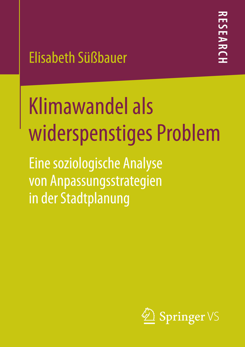 Süßbauer, Elisabeth - Klimawandel als widerspenstiges Problem, ebook