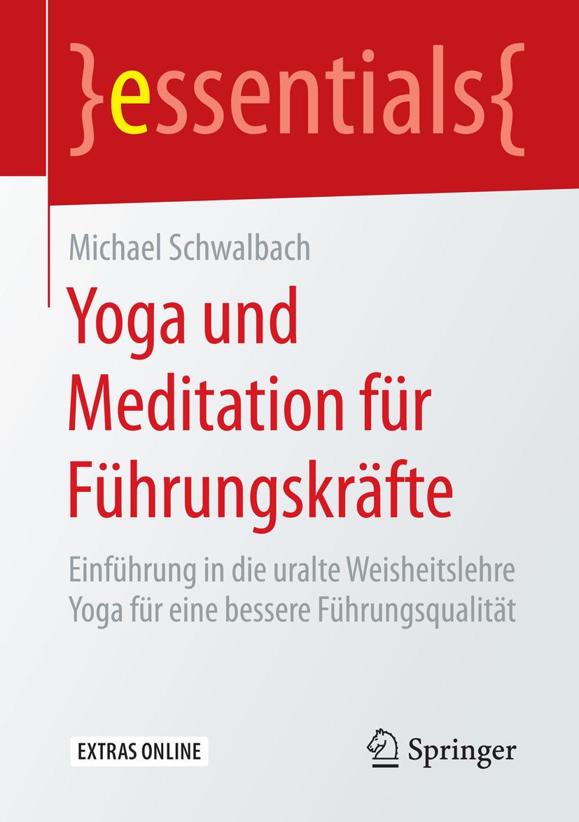 Schwalbach, Michael - Yoga und Meditation für Führungskräfte, ebook