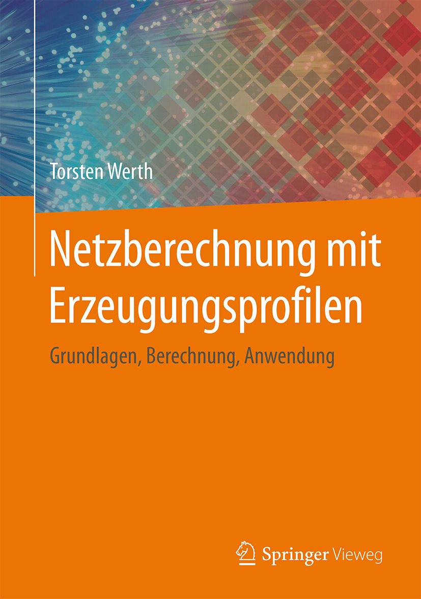 Werth, Torsten - Netzberechnung mit Erzeugungsprofilen, ebook