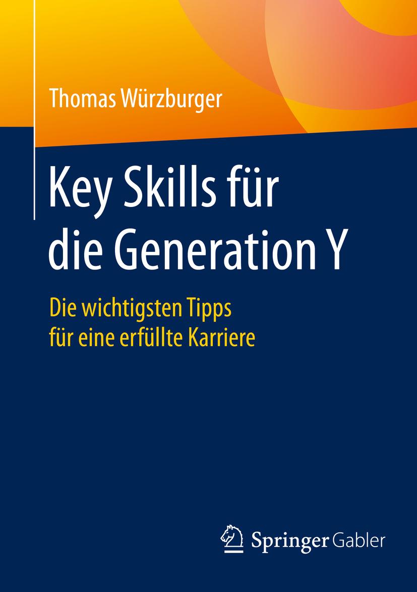 Würzburger, Thomas - Key Skills für die Generation Y, ebook