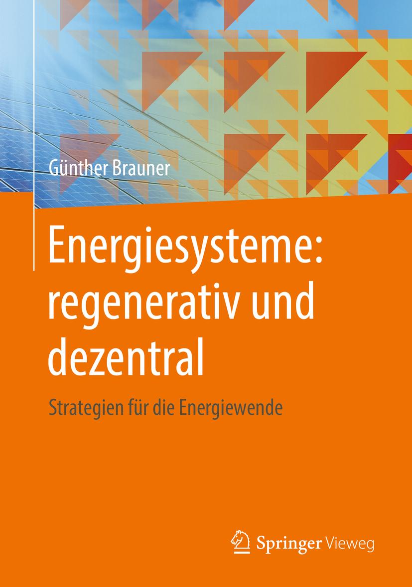 Brauner, Günther - Energiesysteme: regenerativ und dezentral, ebook