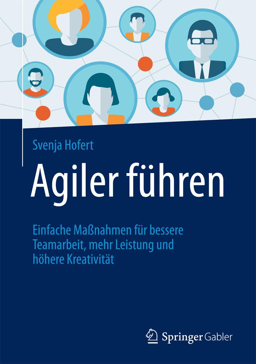 Hofert, Svenja - Agiler führen, ebook