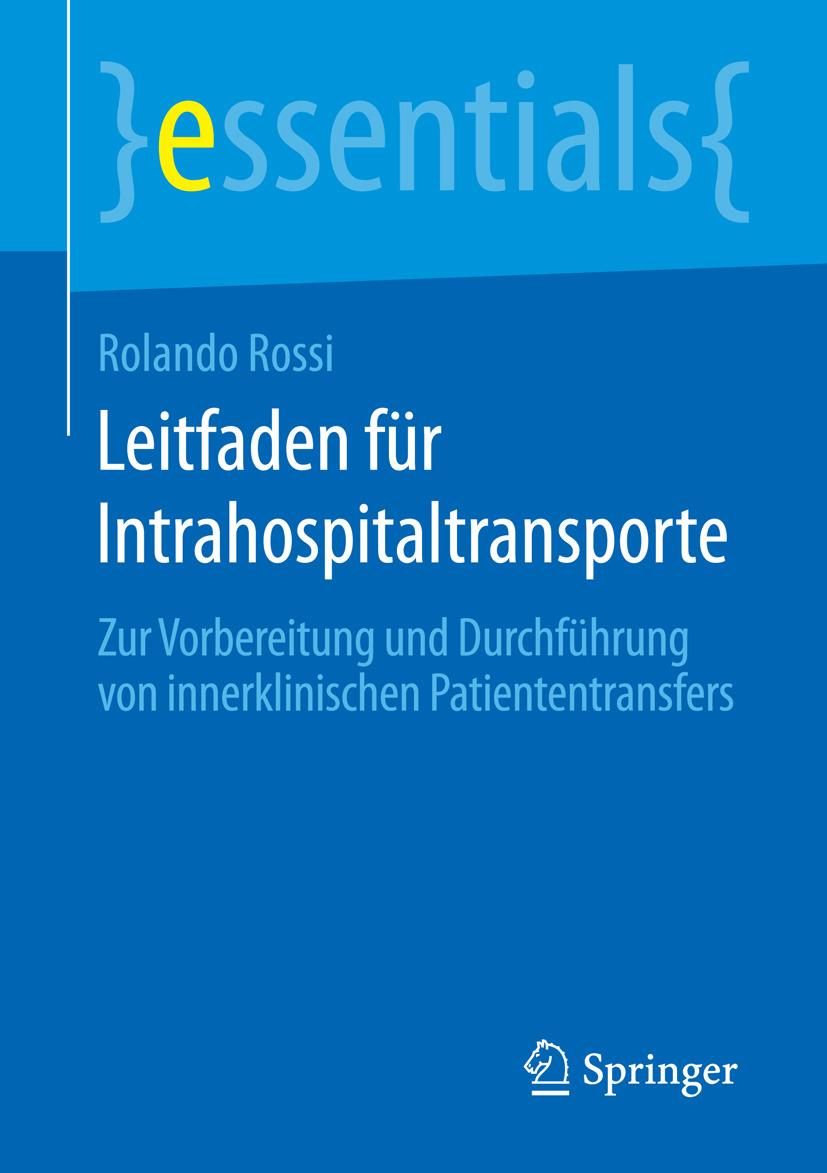 Rossi, Rolando - Leitfaden für Intrahospitaltransporte, ebook