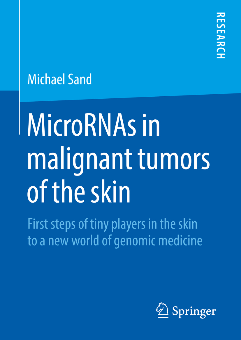 Sand, PD Dr. Michael - MicroRNAs in malignant tumors of the skin, ebook
