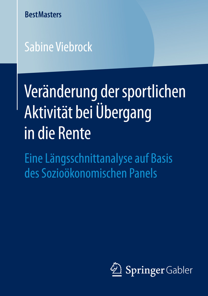 Viebrock, Sabine - Veränderung der sportlichen Aktivität bei Übergang in die Rente, ebook