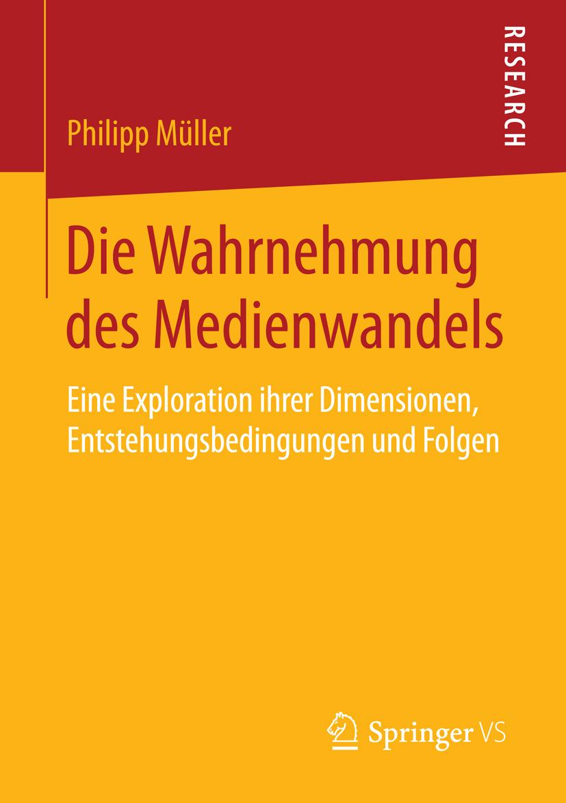 Müller, Philipp - Die Wahrnehmung des Medienwandels, ebook