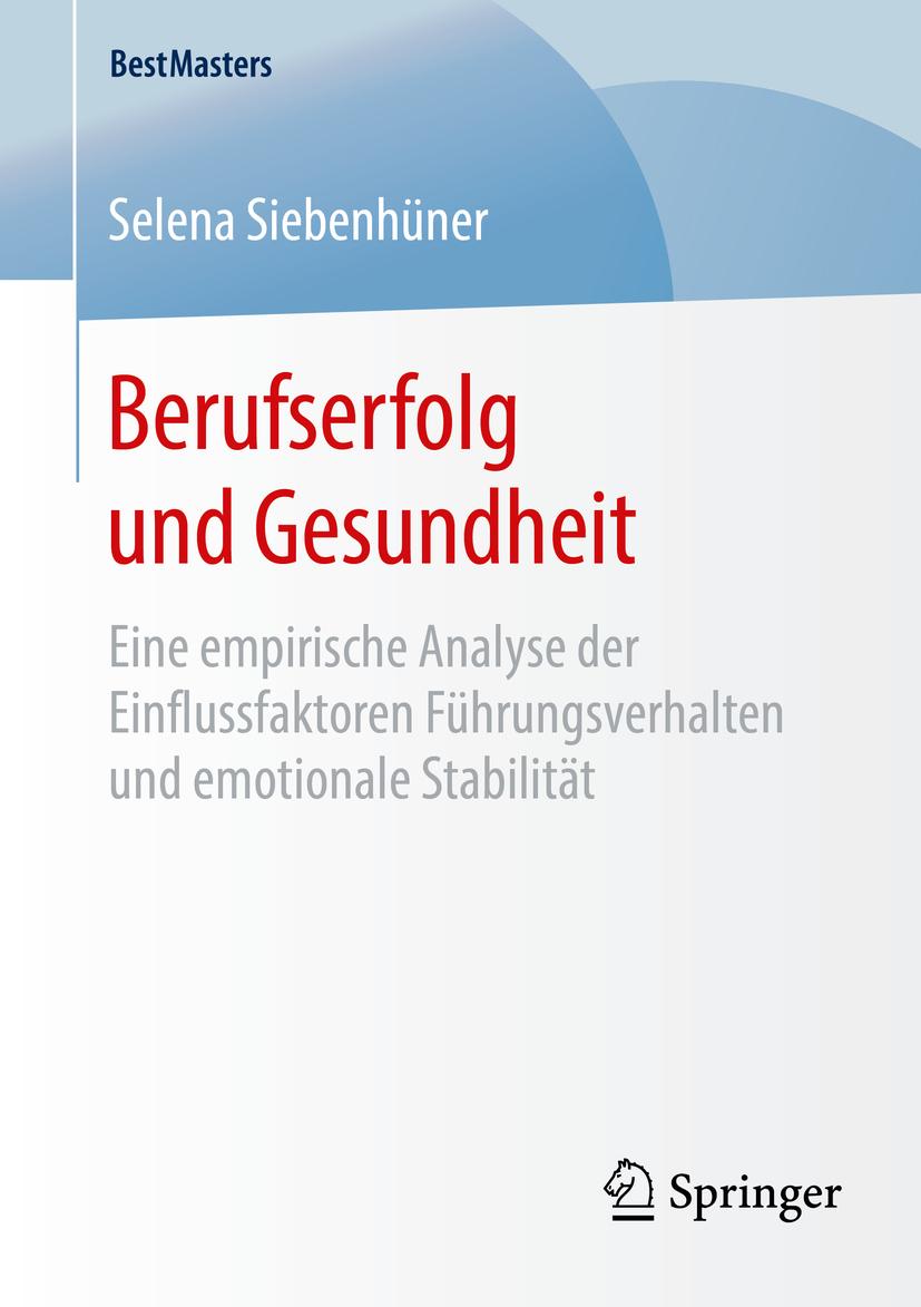 Siebenhüner, Selena - Berufserfolg und Gesundheit, ebook