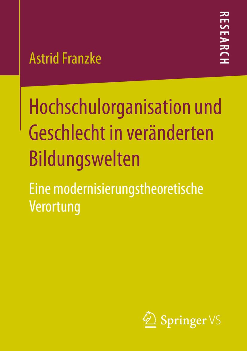 Franzke, Astrid - Hochschulorganisation und Geschlecht in veränderten Bildungswelten, ebook