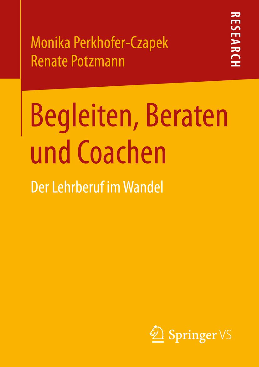Perkhofer-Czapek, Monika - Begleiten, Beraten und Coachen, ebook