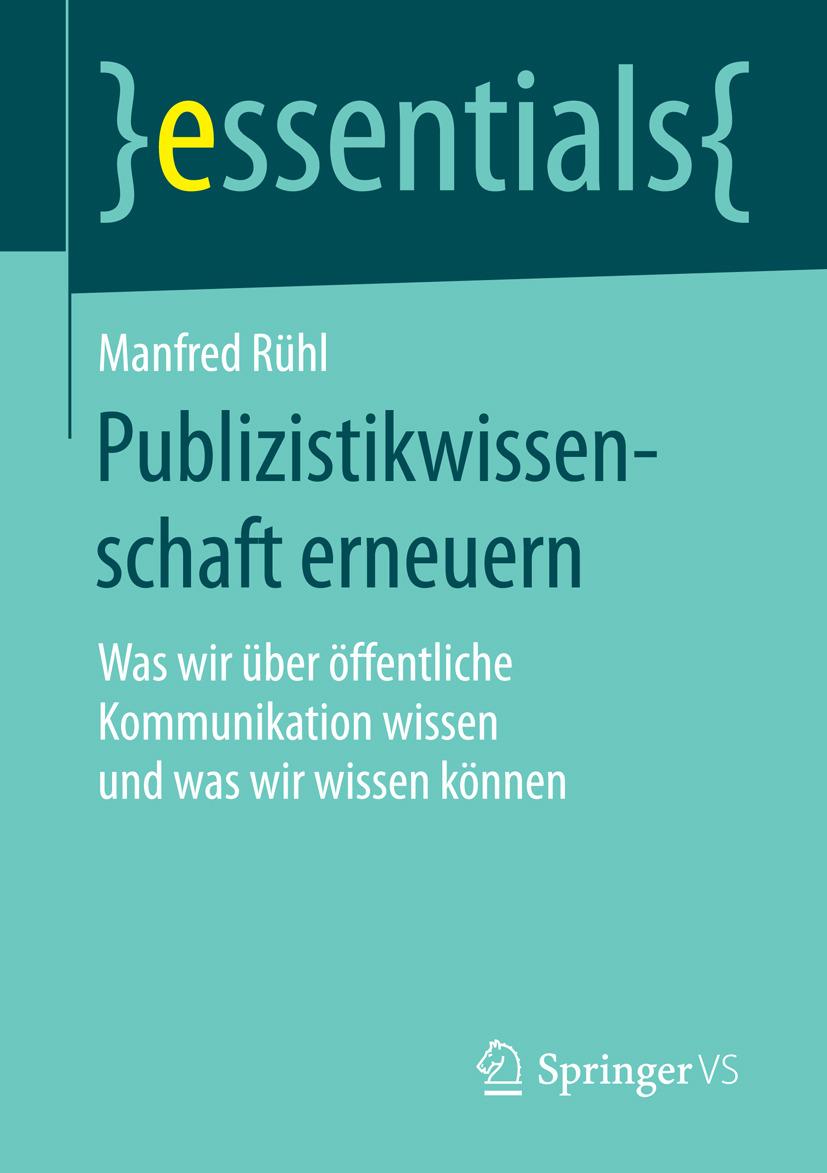 Rühl, Manfred - Publizistikwissenschaft erneuern, ebook