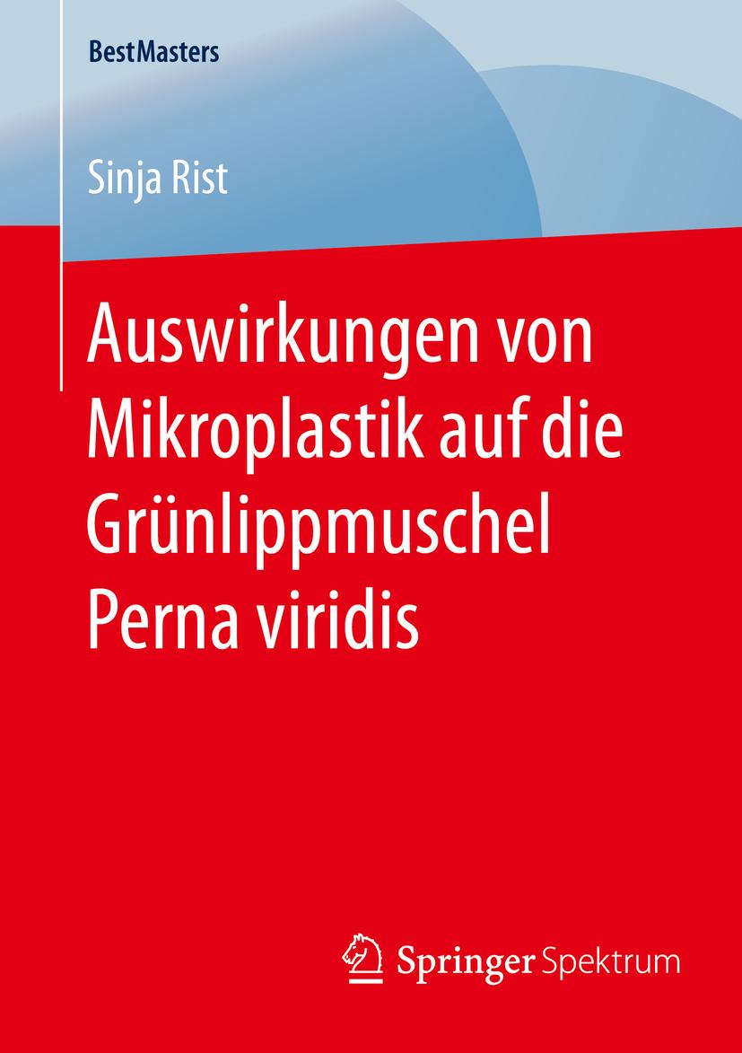 Rist, Sinja - Auswirkungen von Mikroplastik auf die Grünlippmuschel Perna viridis, ebook