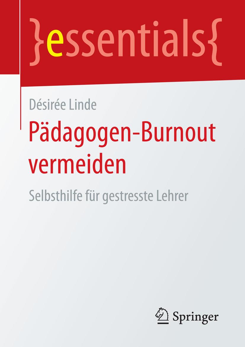 Linde, Désirée - Pädagogen-Burnout vermeiden, ebook