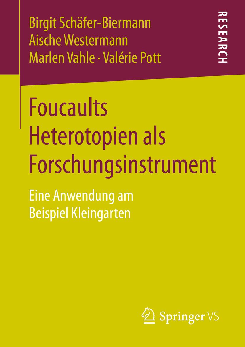 Pott, Valérie - Foucaults Heterotopien als Forschungsinstrument, ebook