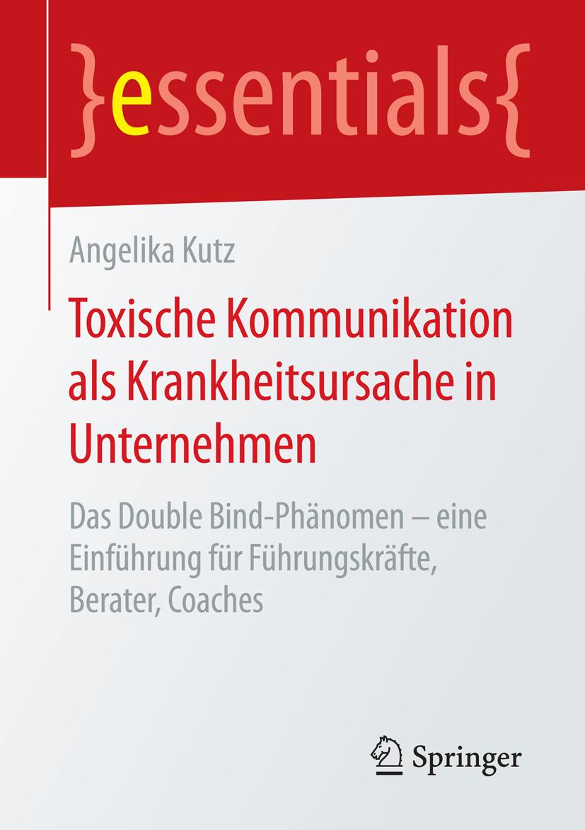 Kutz, Angelika - Toxische Kommunikation als Krankheitsursache in Unternehmen, ebook