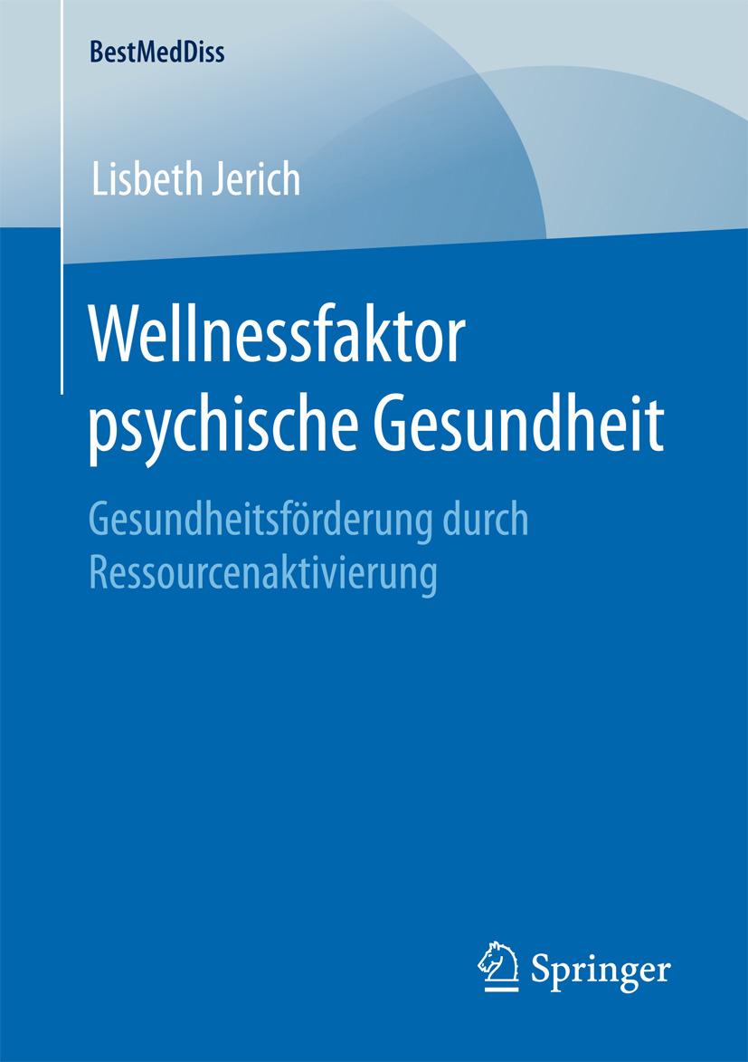 Jerich, Lisbeth - Wellnessfaktor psychische Gesundheit, ebook