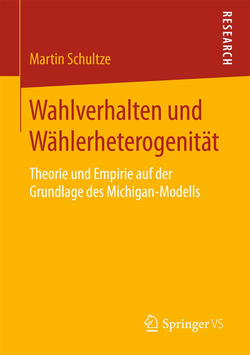 Schultze, Martin - Wahlverhalten und Wählerheterogenität, e-kirja