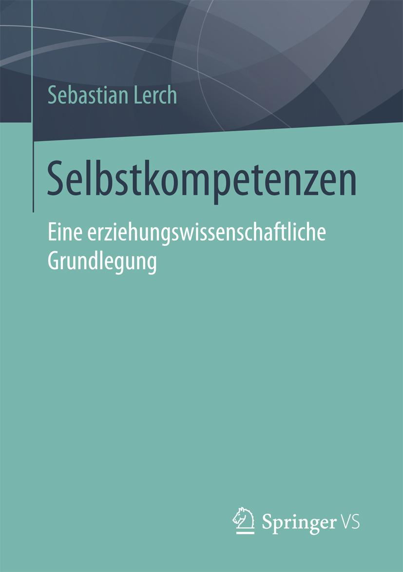 Lerch, Sebastian - Selbstkompetenzen, ebook