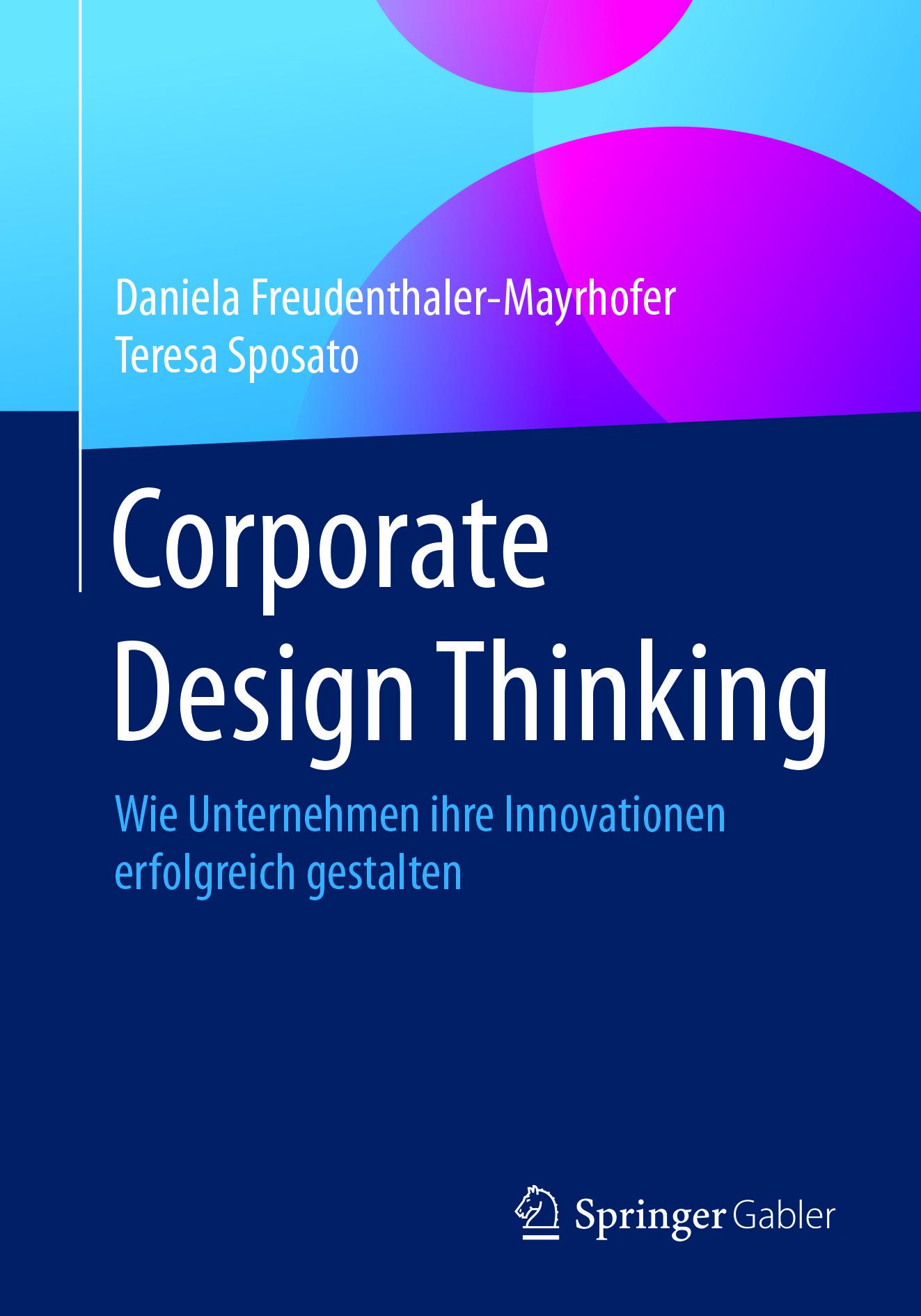 Freudenthaler-Mayrhofer, Daniela - Corporate Design Thinking, ebook