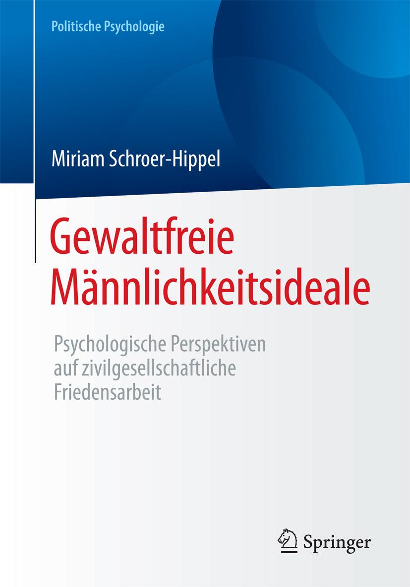 Schroer-Hippel, Miriam - Gewaltfreie Männlichkeitsideale, ebook