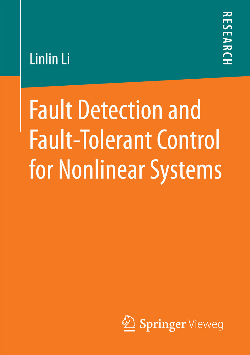 Li, Linlin - Fault Detection and Fault-Tolerant Control for Nonlinear Systems, ebook