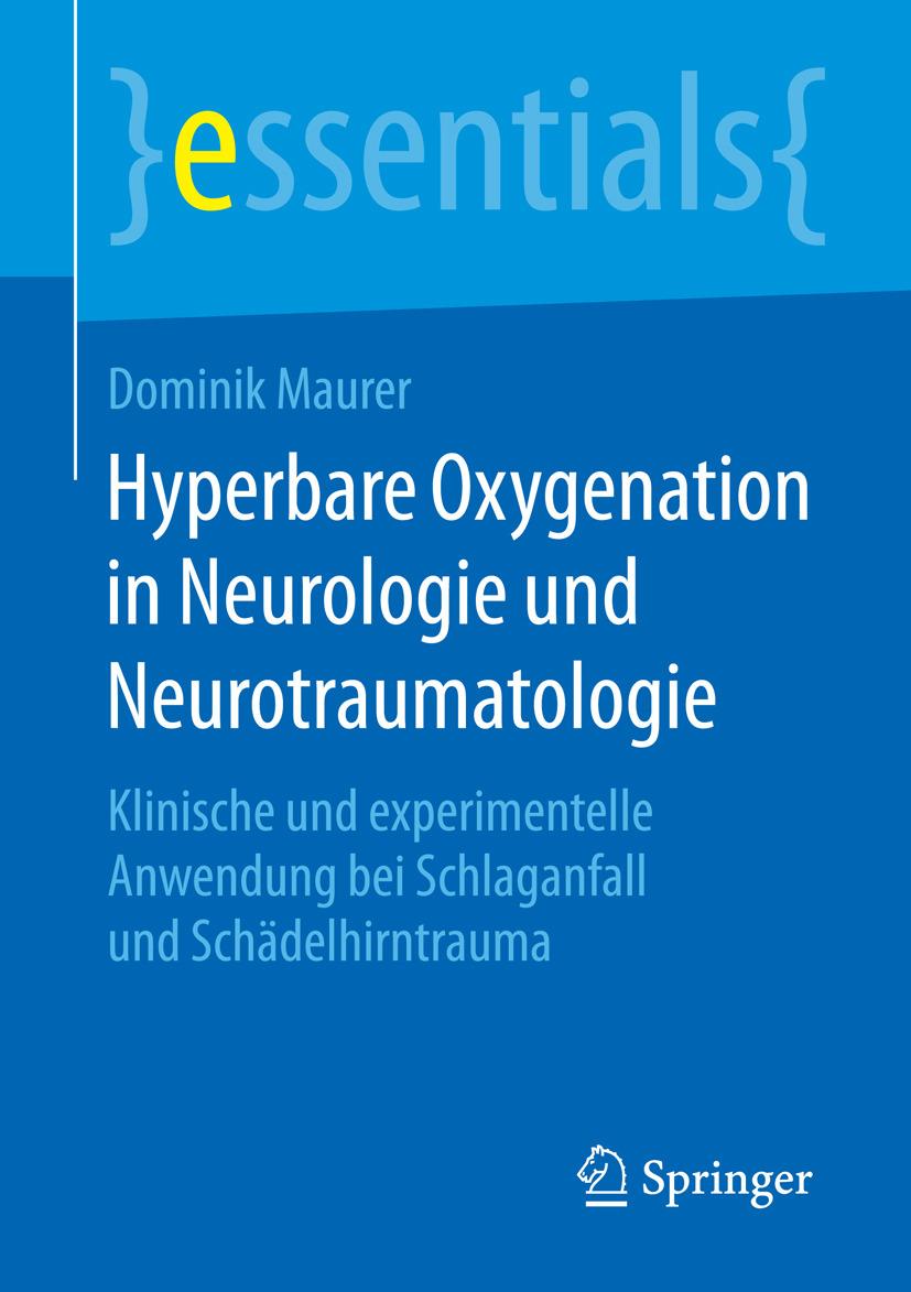 Maurer, Dominik - Hyperbare Oxygenation in Neurologie und Neurotraumatologie, ebook