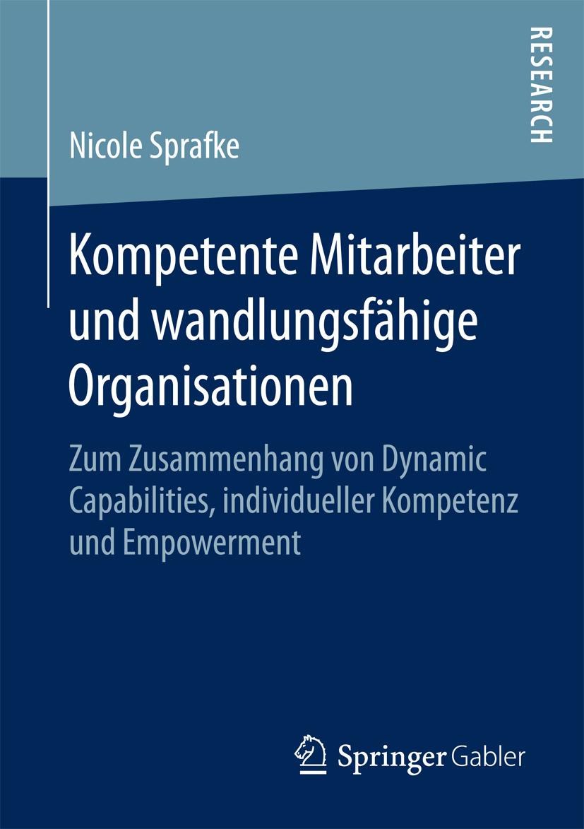 Sprafke, Nicole - Kompetente Mitarbeiter und wandlungsfähige Organisationen, ebook