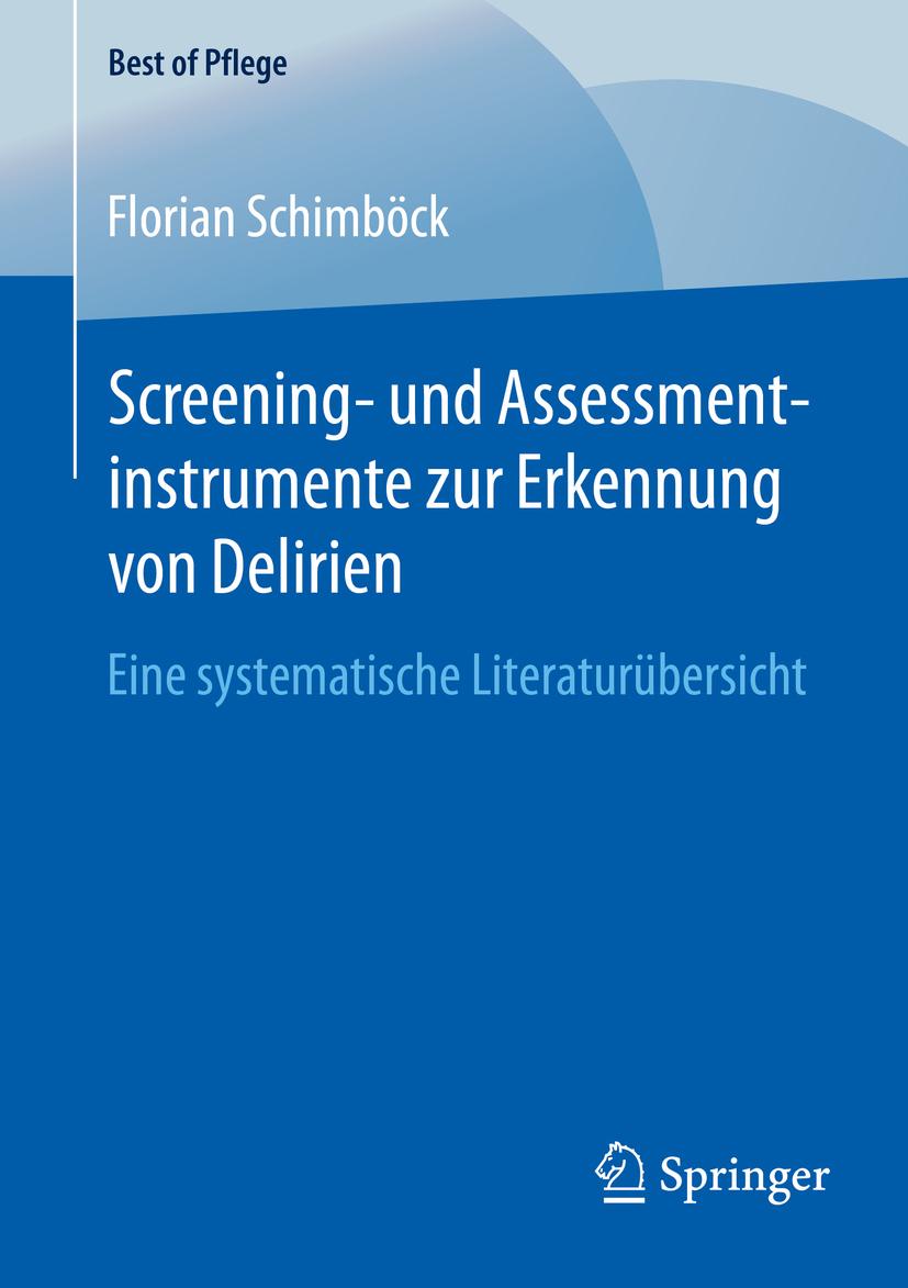 Schimböck, Florian - Screening- und Assessmentinstrumente zur Erkennung von Delirien, ebook