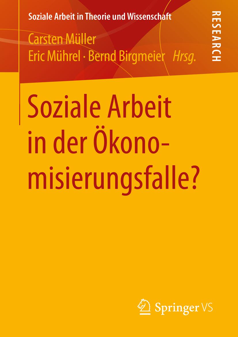 Birgmeier, Bernd - Soziale Arbeit in der Ökonomisierungsfalle?, ebook