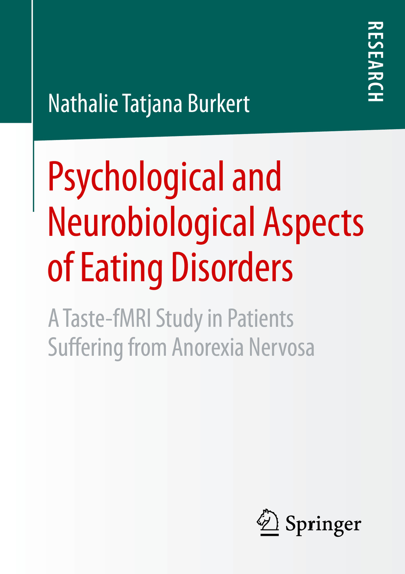 Burkert, Nathalie Tatjana - Psychological and Neurobiological Aspects of Eating Disorders, ebook