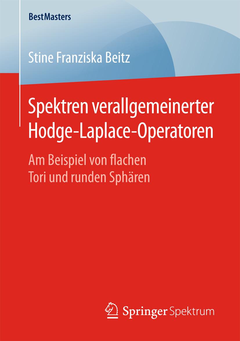 Beitz, Stine Franziska - Spektren verallgemeinerter Hodge-Laplace-Operatoren, ebook